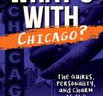 New book explains why Chicago is unique
