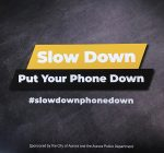 Aurora launches campaign to stop cell use, speeding