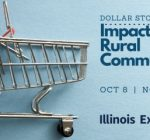 Webinar examines dollar store impact on rural Illinois communities